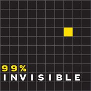 Podcast: 99% invisible